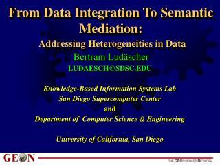 From Data Integration To Semantic Mediation: Addressing Heterogeneities in Data