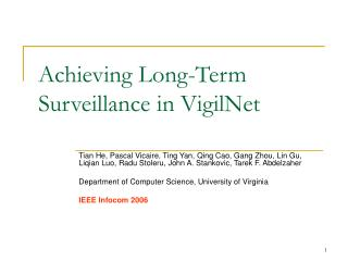 Achieving Long-Term Surveillance in VigilNet