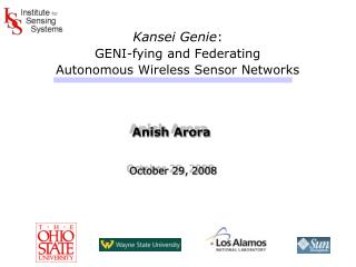 Kansei Genie : GENI-fying and Federating  Autonomous Wireless Sensor Networks