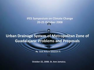 Urban Drainage System of Metropolitan Zone of Guadalajara: Problems and Proposals