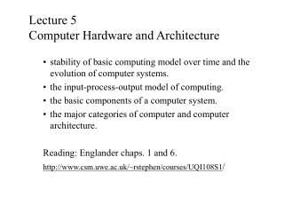 Lecture 5  Computer Hardware and Architecture