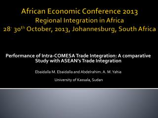 Performance of Intra-COMESA Trade Integration: A comparative Study with ASEAN's Trade Integration