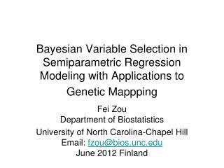 Fei Zou Department of Biostatistics University of North Carolina-Chapel Hill