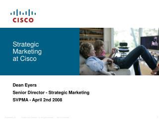 Strategic  Marketing  at Cisco