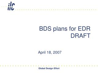 BDS plans for EDR DRAFT