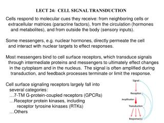 LECT 24:  CELL SIGNAL TRANSDUCTION