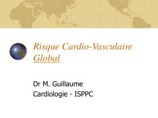 Risque Cardio-Vasculaire  Global