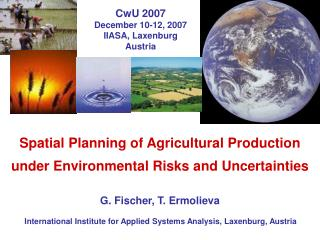 Spatial Planning of Agricultural Production under Environmental Risks and Uncertainties