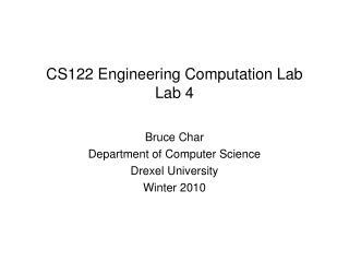 CS122 Engineering Computation Lab Lab 4