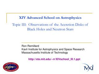 Ron Remillard Kavli Institute for Astrophysics and Space Research