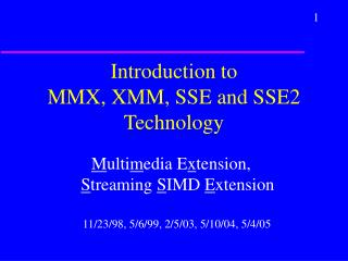 Introduction to  MMX, XMM, SSE and SSE2 Technology