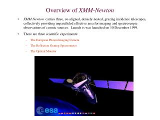 Overview of  XMM-Newton