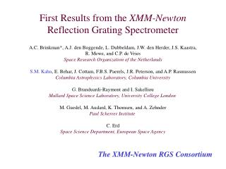 First Results from the  XMM-Newton Reflection Grating Spectrometer