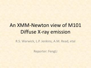 An XMM-Newton view of M101 Diffuse X-ray emission