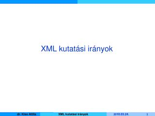 XML kutatási irányok