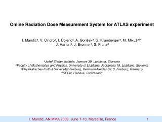 Online Radiation Dose Measurement System for ATLAS experiment
