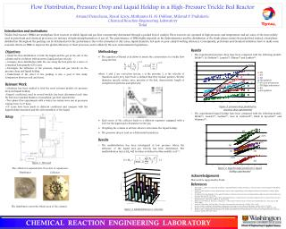 Flow Distribution, Pressure Drop and Liquid Holdup in a High-Pressure Trickle Bed Reactor