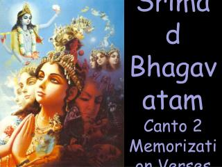 Srimad Bhagavatam Canto 2 Memorization Verses