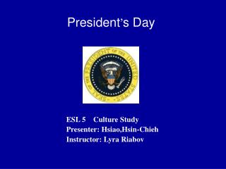 President � s Day