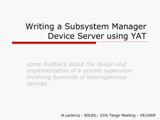 Writing a Subsystem Manager Device Server using YAT