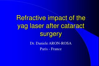 Refractive impact of the yag laser after cataract surgery