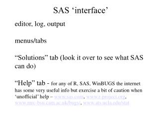 SAS 'interface'