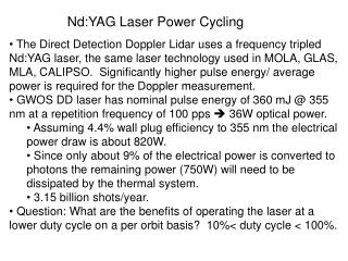 Nd:YAG Laser Power Cycling