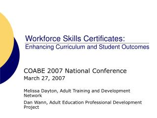 Workforce Skills Certificates: Enhancing Curriculum and Student Outcomes