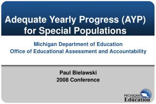 Adequate Yearly Progress AYP for Special Populations
