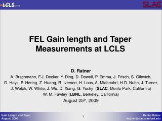 FEL Gain length and Taper Measurements at LCLS