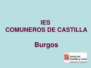 IES  COMUNEROS DE CASTILLA Burgos