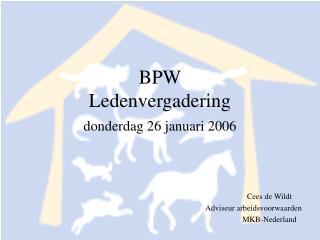 BPW Ledenvergadering donderdag 26 januari 2006