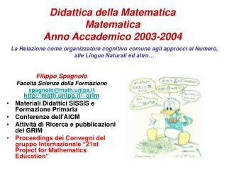 Didattica della Matematica Matematica Anno Accademico 2003-2004