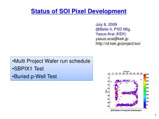 Status of SOI Pixel Development