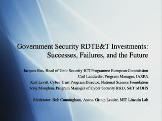 Government Security RDTE&T Investments:  Successes, Failures, and the Future