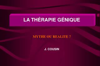 LA TH � RAPIE G � NIQUE J. COUSIN