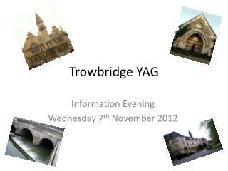 Trowbridge YAG