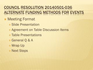 Council Resolution 20140501-036 Alternate Funding Methods for Events