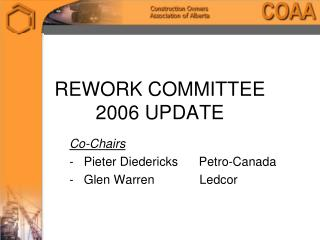 REWORK COMMITTEE 2006 UPDATE