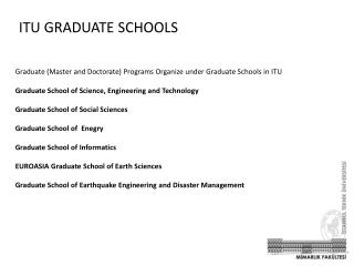 ITU GRADUATE SCHOOLS