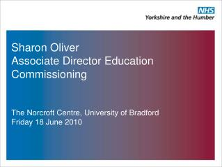 Sharon Oliver Associate Director Education Commissioning