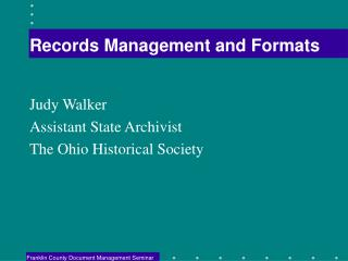 Records Management and Formats