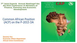 Dossina Yeo Economic Affairs Department African Union Commission