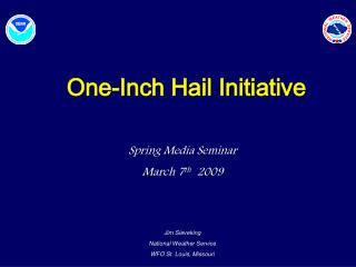 One-Inch Hail Initiative