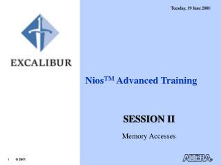 Nios TM  Advanced Training