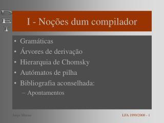 I - Noções dum compilador