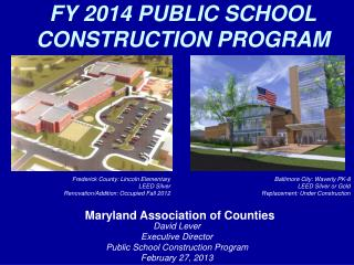 FY 2014 PUBLIC SCHOOL CONSTRUCTION PROGRAM