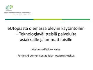 TEKNOLOGIA SOSIAALITOIMESSA
