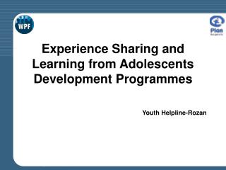 Experience Sharing and Learning from Adolescents Development Programmes