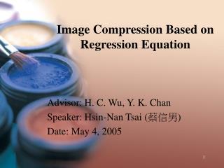 Image Compression Based on Regression Equation